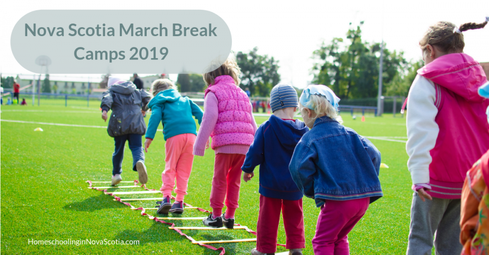 nova scotia march break camps 2019